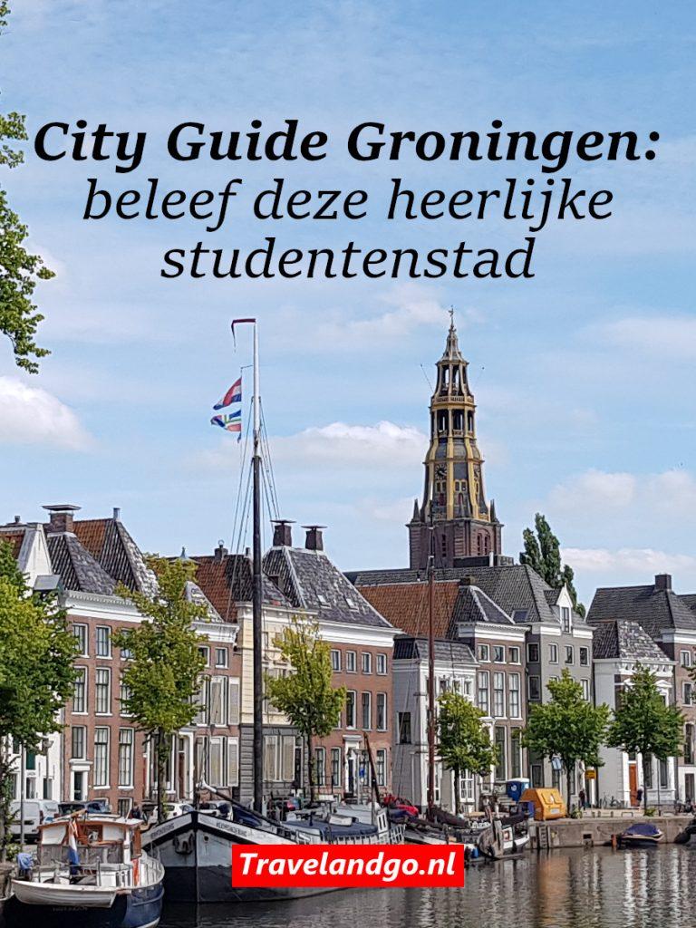 Pinterest City Guide Groningen: beleef deze heerlijke studentenstad