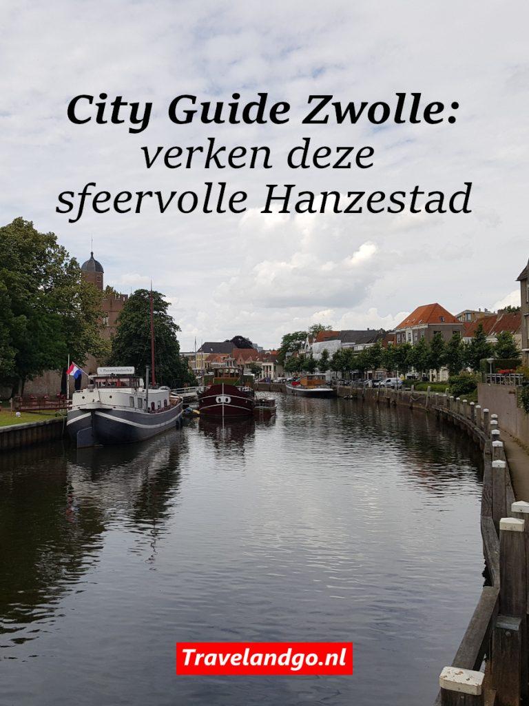 Pinterest City Guide Zwolle: verken deze sfeervolle Hanzestad