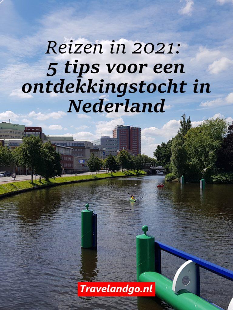 Pinterest: Reizen in 2021: 5 tips voor een ontdekkingstocht in Nederland