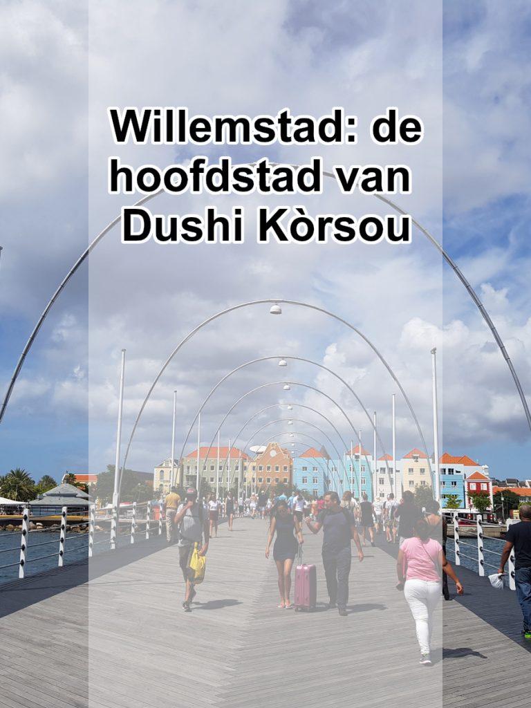 Pinterest Willemstad de hoofdstad van Dushi Kòrsou